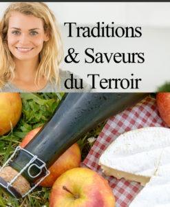 Traditions Saveurs du Terroir